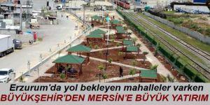 Erzurum'un yığınla sorunu varken, Büyükşehir'den Mersin'e büyük hizmet