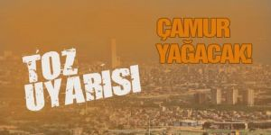 """Erzurum ve 2 il için """"Toz taşınımı"""" uyarısı: Çamur şeklinde yağacak"""