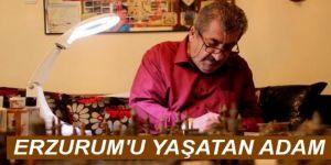 Maket sanatçısı Erzurum'un 1800'lü yıllarına hayat veriyor