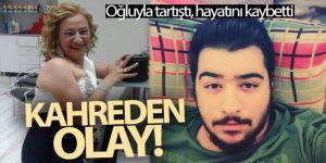 İzmir'de oğluyla tartıştığı ileri sürülen kadın hayatını kaybetti
