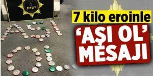 Erzurum'da eroin maddesiyle 'aşı ol' yazıp, çağrıda bulundular