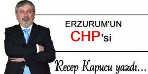 Erzurum'un CHP'si...