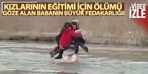 Erzurum'da Kızlarının eğitimi için ölümü göze alan babanın büyük fedakarlığı