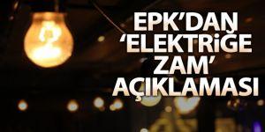 EPDK: '1 Ekim 2021 itibariyle nihai elektrik satış fiyatlarında herhangi bir değişiklik yapılmamıştır'