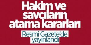 Hakim ve savcı atamaları Resmi Gazete'de yayınlandı