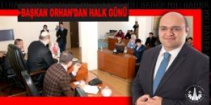 Başkan Orhan'dan halk günü