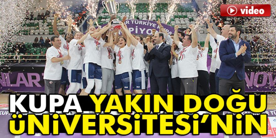 PTT Kadınlar Türkiye Kupası: Yakın Doğu Üniversitesi 77-61 Bellona AGÜ